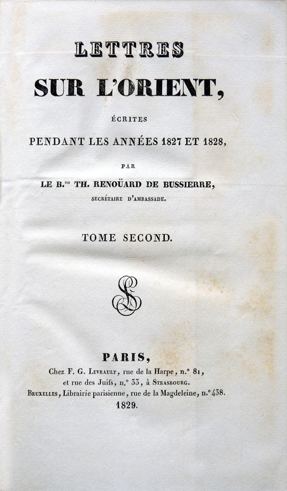 Renoüard de Bussierre : Lettres sur l'Orient