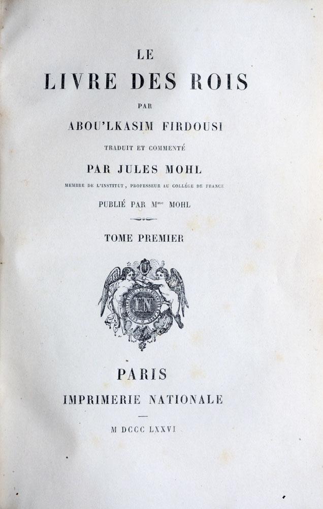 Abou'Lkasim Firdousi : Le Livre des Rois