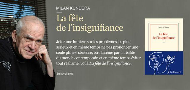 Milan Kundera : La fête de l'insignfiance